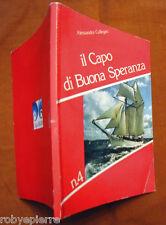 Il capo di Buona Speranza Alessandra Callegari Edibes Edizioni 1988 4 Capo Horn
