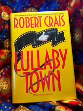 Lullaby Town by Robert Crais FIRST ED! INSCRIBED!!!