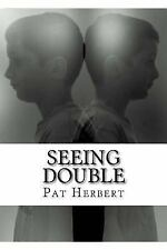 Seeing Double : Book 10 in the Reverend Bernard Paltoquet Mystery Series (a...