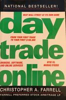 Day Trade Online by Christopher A. Farrell (2001, Trade Paperback)