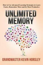 Unlimited Memory: How to Use Advanced Learning Strategies to Learn Faster EBOOKS