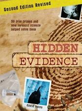 Hidden Evidence: 50 True Crimes and How Forensic Science Helped Solve Them, Owen