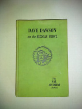 DAVE DAWSON ON THE RUSSIAN FRONT-THE WAR ADVENTURE SERIES-HARD COVER-(1943)