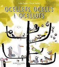 Ocellets, ocells i ocellots. NUEVO. Nacional URGENTE/Internac. económico. LITERA