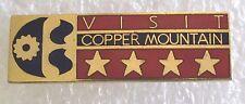 Visit Copper Mountain Colorado Ski Skiing Souvenir Collector Pin