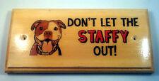 No dejes que el Staffy fuera Placa / Cartel / Regalo-Bull Terrier Perro Jardín 171