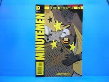 BEFORE WATCHMEN: MINUTEMEN #4 of 6  2012-2013 DC Comics Uncertified PREQUEL