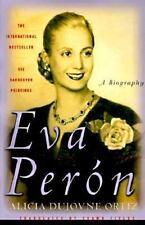Eva Peron: A Biography by Dujovne Ortiz, Alicia