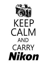 Keep Calm and Carry Nikon STICKER DECAL VINYL BUMPER CAR Wall Locker Notebook
