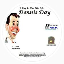 A DAY IN THE LIFE OF DENNIS DAY - 63 Shows - Old Time Radio MP3 Format OTR  1 CD