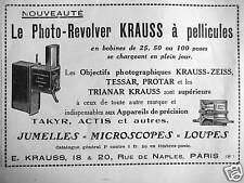 PUBLICITÉ KRAUSS-ZEISS LE PHOTO-REVOLVER A PELLICULES OBJECTIFS TESSAR PROTAR