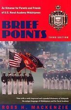 Brief Points: An Almanac for Parents and Friends of U.S. Naval Academy Midshipme