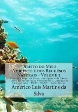 Direito Do Meio Ambiente e Dos Recursos Naturais: Direito Do Meio Ambiente e...