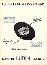 PUBLICITE LUBIN BOITE DE POUDRE & FARD PRODUIT DE BEAUTE DE 1926 FRENCH AD
