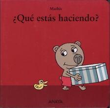 Que estas haciendo? / What are you doing? (Spanish Edition)-ExLibrary