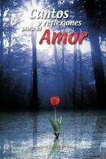 Cantos y Reflexiones para el Amor by Mario Echeverrría (2012, Paperback)