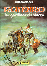 RAMIRO 4. Les Gardiens du Bierzo. VANCE 1980 neuf
