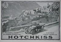 PUBLICITÉ PRESSE 1914 LES VOITURES HOTCHKISS 4 et 6 CYLINDRES USINES ST DENIS