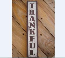 Thankful rustic wood sign . Handmade farmhouse decor. anniversary gift