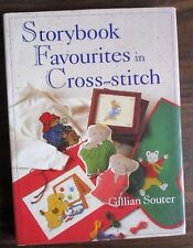 STORYBOOK FAVOURITES IN CROSS -STITCH GILLIAN SOUTER HB 1996