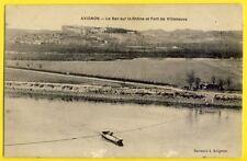 cpa Rare AVIGNON (Vaucluse) Le BAC à Traille sur le RHÔNE et FORT de VILLENEUVE
