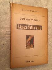 GIORGIO VIGOLO LINEA DELLA VITA I POETI DELLO SPECCHIO MONDADORI 1° EDIZ. 1949