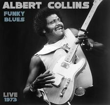 Albert Collins - Funky Blues Live 1973 [New CD]