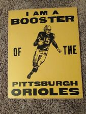 VINTAGE1940's PITTSBURGH FOOTBALL PITTSBURGH ORIOLES SEMI PRO BOOSTER SIGN