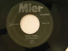 Vee 45 TRUST IN ME / THE MAKINGS OF YOU ~ VG to VG-