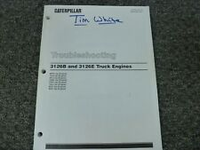Caterpillar Cat 3126B & 3126E Truck Engine Troubleshooting Shop Service Manual