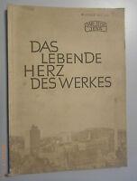 Das lebende Herz des Werkes ~Carl Zeiss Jena /Firmenchronik /DDR