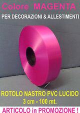 NASTRO FUCSIA PVC LUCIDO 100 mt.  x 3 cm DECORAZIONE NASCITA BATTESIMO FESTA