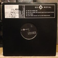 "[EDM]~NM 12""~ED ROYAL~Tip To A Music Kid~[x2 Mix]~Get Down~[x2]~[2003~GERMAN IMP"