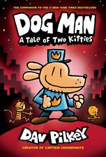 PRE-ORDER Dog Man: a Tale of Two Kitties by Dav Pilkey-SHIP AUGUST 29th-NEW HC