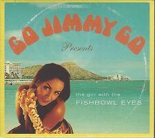 GO JIMMY GO - FISHBOWL EYES -  (brand new sealed digi pak cd) - MOON DP 103