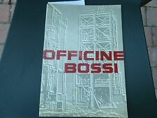Officine Bossi Milano carpenteria caldaie lamiera ponti