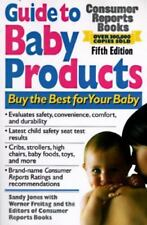 Consumer Reports Books;Guide to Baby Products;Buy the Best for your Baby