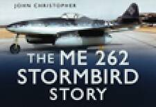 The Me 262 Stormbird Story - New Copy