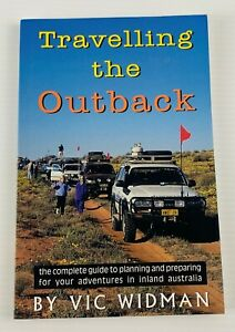 Traveling the Outback By Vic Widman Traveling Guide Large Paperback Book