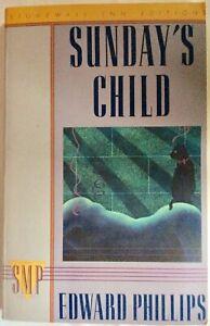 SUNDAY'S Enfant Par Edward Phillips (Livre de Poche)