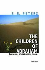 NEW - The Children of Abraham: Judaism, Christianity, Islam
