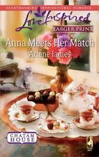 Larger Print Love Inspired: Anna Meets Her Match by Arlene James