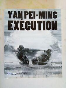 Exécution - Yan Pei-Ming - Presses du réel - Peinture Art