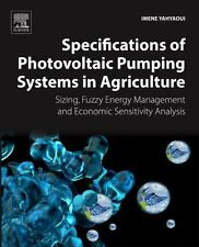 Specifications of Photovoltaic Pumping Systems in Agriculture : Sizing, Fuzzy...