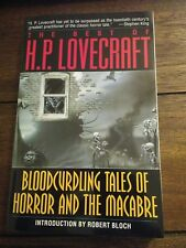 Best of H. P. Lovecraft : Bloodcurdling Tales of Horror and the Macabre by Howa…