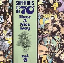 VARIOUS ARTISTS - SUPER HITS OF THE '70S: HAVE A NICE DAY, VOL. 9 (NEW CD)