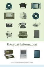 Everyday Information: The Evolution of Information Seeking in America by