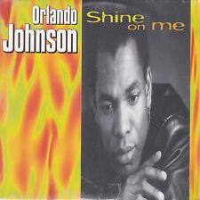 CD CARTONNE CARDSLEEVE 2T ORLANDO JOHNSON SHINE ON ME NEUF SCELLE 1995