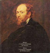 RUBENS - Bodart Didier, Rubens e la pittura fiamminga del Seicento, 1977