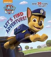 Let's Find Adventure! (Paw Patrol) (Nifty Lift-And-Look), Random House ,    Fast